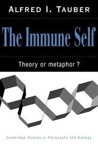 The Immune Self: Theory Or Metaphor?