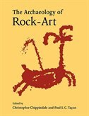The Archaeology Of Rock-art by Christopher Chippindale