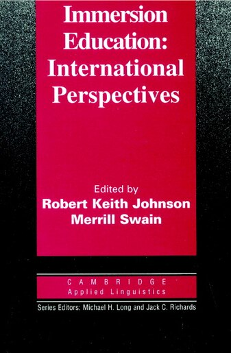 Immersion Education: International Perspectives by Robert Keith Johnson