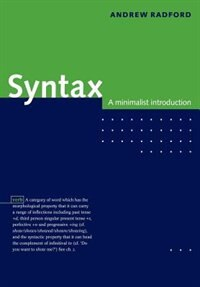 Syntax: A Minimalist Introduction by Andrew Radford