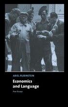Economics and Language: Five Essays