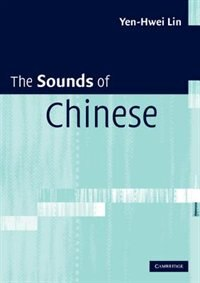 The Sounds of Chinese with Audio CD by Yen-hwei Lin