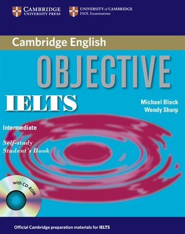 Objective IELTS Intermediate Self Study Students Book with CD-ROM by Michael Black