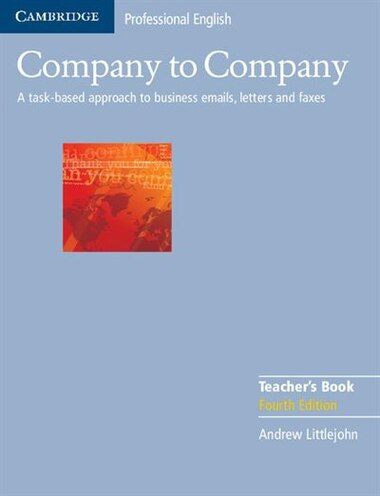 Company to Company Teachers Book by Andrew Littlejohn