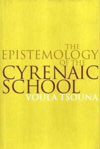 The Epistemology of the Cyrenaic School
