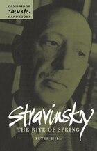 Stravinsky: The Rite of Spring: STRAVINSKY