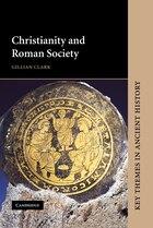 Christianity and Roman Society