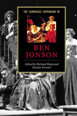 Book The Cambridge Companion To Ben Jonson by Richard Harp