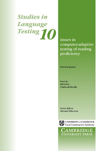 Issues in Computer-Adaptive Testing of Reading Proficiency: Studies in Language Testing 10 by Micheline Chalhoub-Deville
