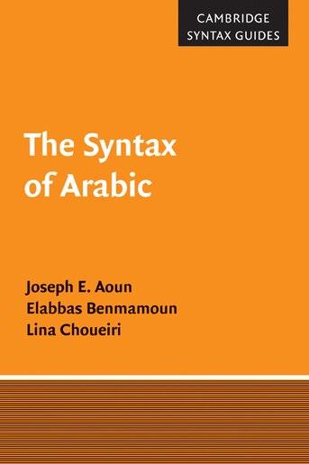 The Syntax of Arabic by Joseph E. Aoun