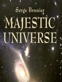 Majestic Universe: Views From Here To Infinity