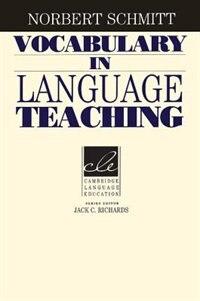 Vocabulary In Language Teaching by Norbert Schmitt