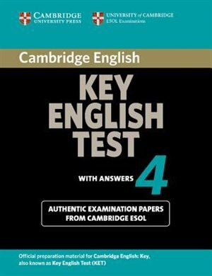 Cambridge Key English Test 4 Students Book with Answers by Cambridge ESOL