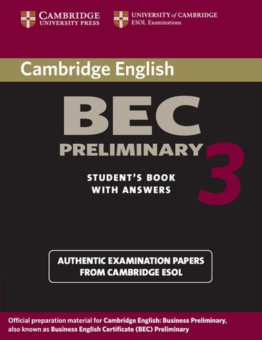 Cambridge BEC Preliminary 3 Students Book with Answers by Cambridge ESOL