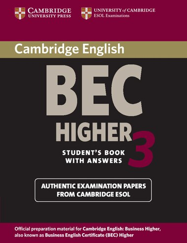 Cambridge BEC Higher 3 Student's Book with Answers by Cambridge ESOL