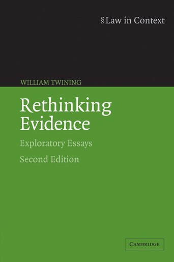Rethinking Evidence: Exploratory Essays de William Twining