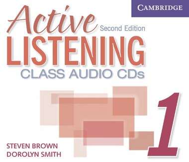Active Listening 1 Class Audio CDs by Steve Brown