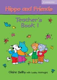 Hippo and Friends 1 Teachers Book