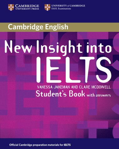 New Insight into IELTS Students Book with Answers by Vanessa Jakeman
