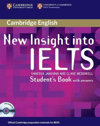 New Insight into IELTS Students Book Pack by Vanessa Jakeman