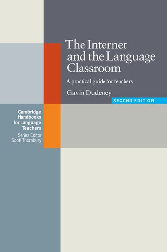 The Internet And The Language Classroom by Gavin Dudeney