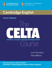 The CELTA Course Trainers Manual