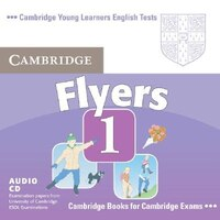 Cambridge Young Learners English Tests Flyers 1 Audio CD: Examination Papers From The University Of…