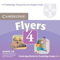 Cambridge Young Learners English Tests Flyers 4 Audio CD: Examination Papers From The University Of…