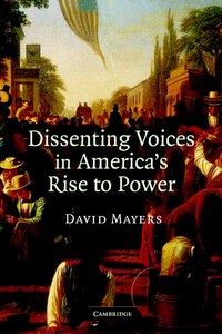 Dissenting Voices in Americas Rise to Power