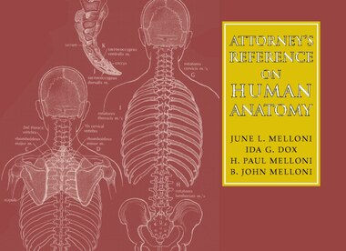 Attorneys Reference on Human Anatomy by June L. Melloni