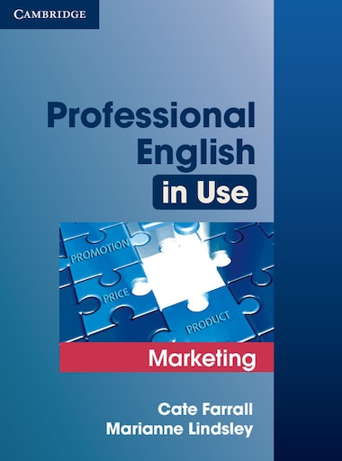 Professional English in Use Marketing with Answers by Cate Farrall