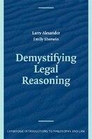 Demystifying Legal Reasoning