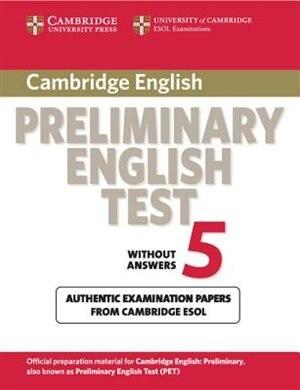 Cambridge Preliminary English Test 5 Students Book by Cambridge ESOL