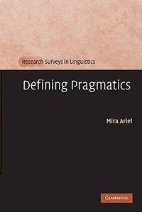 Book Defining Pragmatics by Mira Ariel