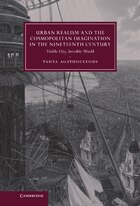 Urban Realism and the Cosmopolitan Imagination in the Nineteenth Century: Visible City, Invisible…