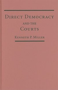 Direct Democracy and the Courts