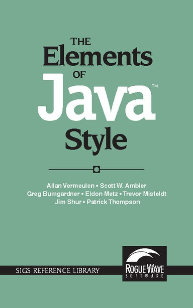 The Elements Of Javat Style by Allan Vermeulen