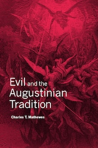 Evil and the Augustinian Tradition