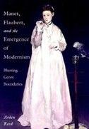 Manet, Flaubert, and the Emergence of Modernism: Blurring Genre Boundaries