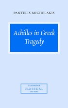 Achilles in Greek Tragedy
