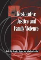 Restorative Justice and Family Violence