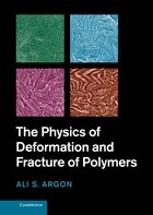 The Physics of Deformation and Fracture of Polymers