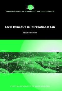Local Remedies in International Law