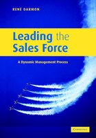 Leading the Sales Force: A Dynamic Management Process