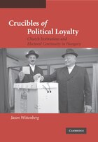 Crucibles Of Political Loyalty: Church Institutions And Electoral Continuity In Hungary