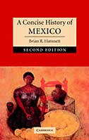 A Concise History Of Mexico