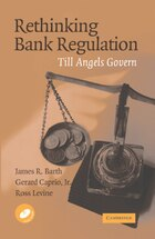 Rethinking Bank Regulation: Till Angels Govern