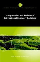 Interpretation And Revision Of International Boundary Decisions