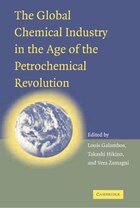 The Global Chemical Industry in the Age of the Petrochemical Revolution