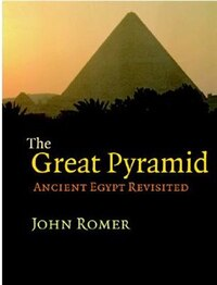 The Great Pyramid: Ancient Egypt Revisited